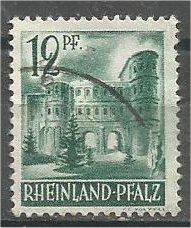 RHINE PALATINATE, 1947, used 12pf, Porta Nigra Scott 6N4