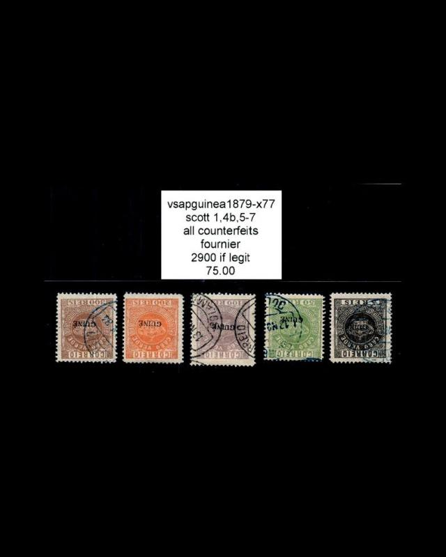 VINTAGE PORT GUINEA-PORT 1879 USd ALL BOGUS #1,4B,5-7  $2900 LOT #1879x77