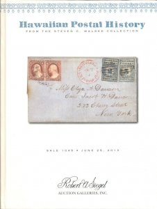 HAWAIIAN POSTAL HISTORY, WALSKE COLLECTION CATALOG 2013, SIEGEL AUCTION