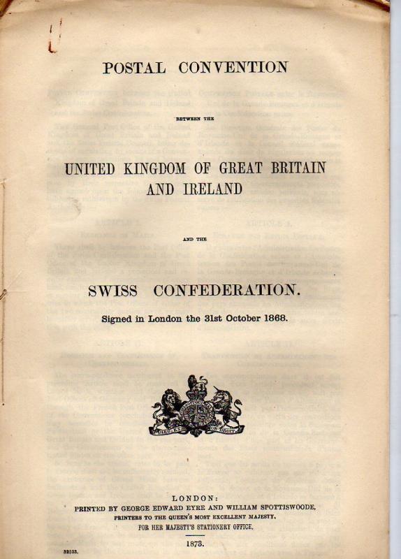 1873 POSTAL CONVENTION United Kingdom Ireland SWISS CONFEDERATION Switzerland