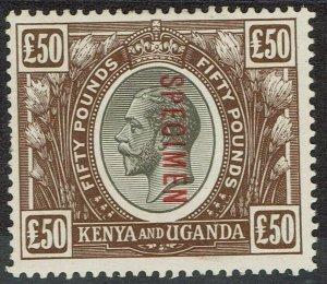 KENYA AND UGANDA 1922 KGV SPECIMEN 50 POUNDS