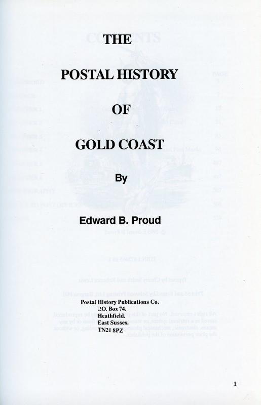 The Postal History Of Gold Coast di Edward B. Proud