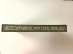 American Stampless Cover Catalog - Limited Edition Hardbound Third Printing 1971