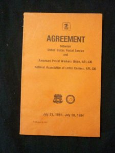 AGREEMENT BETWEEN US POSTAL SERVICE & AMERICAN POSTAL WORKERS UNION 1981-1984
