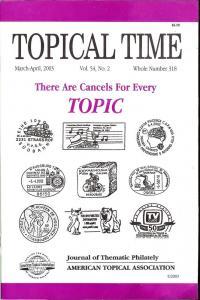 Topical Time, Vol 54, No. 2, Whole No. 318, Mar-Apr 2003,