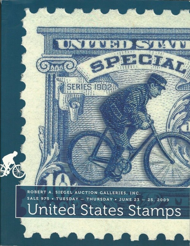 United States Rare Stamps, Robert A. Siegel, Sale 975, June 23-25, 2009