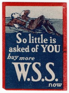 (I.B) Great War Cinderella : So Little is Asked of You (War Savings Stamps)