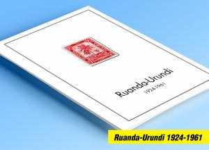 COLOR PRINTED RUANDA-URUNDI 1924-1961 STAMP ALBUM PAGES (18 illustrated pages)