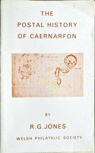 POSTAL HISTORY OF CAERNARFON Wales Welsh Postmarks Covers