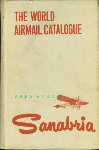 Philatelic Lit.: Sanabria World Airmail Catalogue, Good Price, Last Edition!