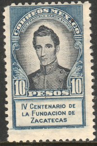 MEXICO 824, $10P 400th Anniversary of Zacatecas UNUSED, HINGED, OG. VF.