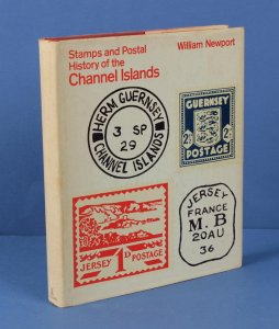Channel Islands : Stamps & Postal History of, by Newport.