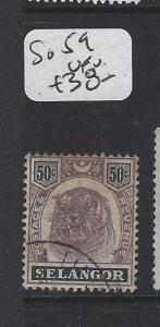 MALAYA  SELANGOR  (PP0906B)  TIGER 50C  SG 59   VFU