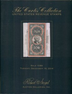 CURTIS COLLECTION UNITED STATES REVENUE STAMPS CATALOG, 2014 SIEGEL AUCTION