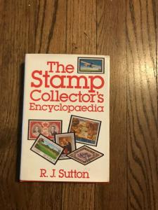 THE STAMP COLLECTOR'S ENCYCLOPAEDIA By R J Sutton 1959 Edition