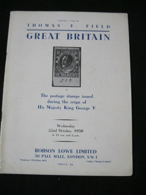 ROBSON LOWE AUCTION CATALOGUE 1958 GREAT BRITAIN 'FIELD' KGV COLLECTION