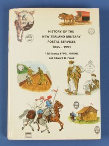 NEW ZEALAND: History of NZ Military Postal Services 1845-1991 by Startup & Proud