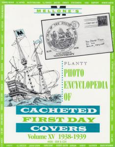 Mellone's Planty Photo Encyclopedia of Cacheted FDCs, Volume XV, 1938-39 issues