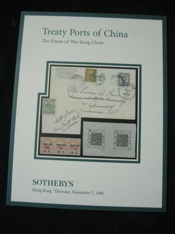 SOTHEBYS AUCTION CATALOGUE 1996 TREATY PORTS OF CHINA 'WEI-LIANG CHOW'COLLECTION