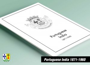 PRINTED PORTUGUESE INDIA 1871-1960 STAMP ALBUM PAGES (45 pages)