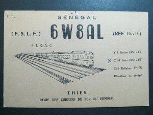 4256 Amateur Radio QSL Card Chemins de Fer du Senegal Thies