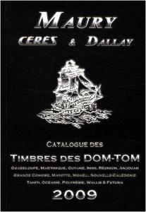 Maury/Ceres/Dallay Timbres des DOM-TOM Paperback (French) [50267]