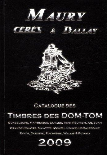 Maury/Ceres/Dallay Timbres des DOM-TOM Paperback (French)