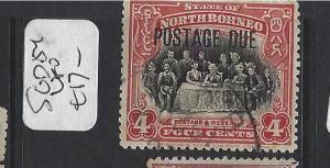 NORTH BORNEO (P1512B) 4C PEOPLE    POSTAGE DUE SG D54    VFU