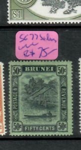 BRUNEI  (P1905BB)  50C     SG 77 VAR SIDEWAYS WMK NOT LISTED RARE     MOG