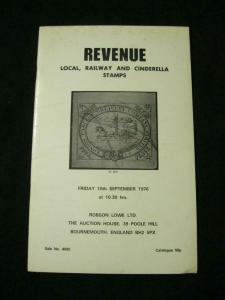 ROBSON LOWE AUCTION CATALOGUE 1976 REVENUE LOCAL RAILWAY AND CINDERELLA STAMPS