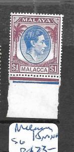 MALAYA  MALACCA   (P1307B)  KGVI $1.00 SG 15  MNH WITH JUBILEE LINE
