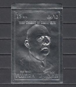 Fujeira, 1972 issue. Charles de Gaulle, Large IMPERF SILVER FOIL issue. *