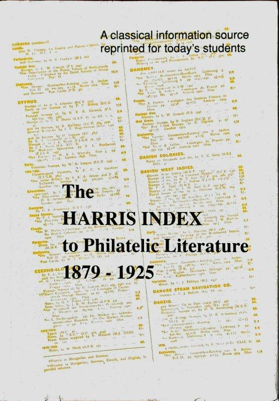 HARRIS INDEX TO PHILATELIC LITERATURE 1879-1925 Hardbound with DJ 1991 Edition