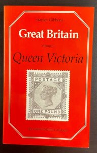 Stanley Gibbons Great Britain Volume I  Queen Victoria Tenth Edition Softcover