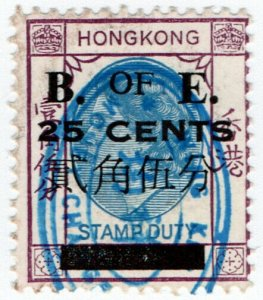 (I.B) Hong Kong Revenue : Bill of Exchange 25c on 15c OP