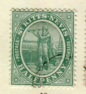 ST.KITTS; 1905 early Ed VII issue fine used Columbus issue 1/2d. value