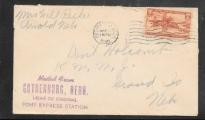 Just Fun Cover #894 Gothenburg Ne. May/9/1940 Pony Express Sta. (my4767)