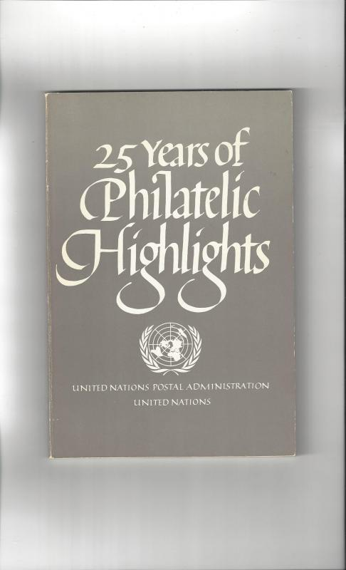 25 Years of Philatelic Highlights, United Nations Postal Admin., 1976