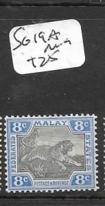 MALAYA   FMS  (PP1007B)  TIGER 8C  SG 19A        MOG