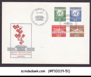 SWITZERLAND - 1962 UNITED NATIONS EUROPEAN OFFICE - FDC