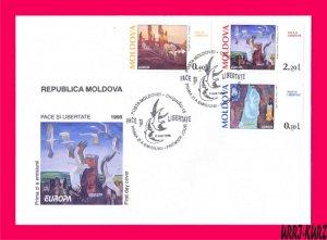 MOLDOVA 1995 Europa CEPT Art Paintings Peace & Freedom Sc164-166 Mi164-166 FDC