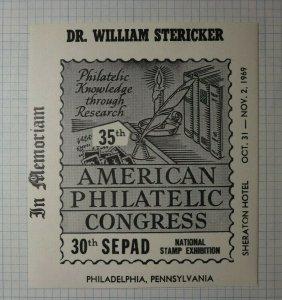 SEPAD American Philatelic Congress Dr Stericker Phila PA 1969 Souvenir Ad Label