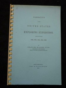 NARRATIVE OF THE UNITED STATES EXPLORING EXPEDITION 1838-1842 by CHARLES WILKES