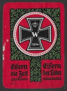 German World War 1 Cinderella, Poster Stamp, Iron Cross 1914, Seize the Time MNG