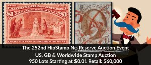 The 252nd HipStamp No Reserve Auction Event
