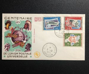 Cameroun 1974 UPU Centenary Fdc First Day Cover