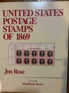 US Postage Stamps of 1869 by Rose 1996, Stamp Philately Book