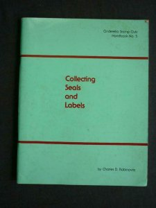COLLECTING SEALS AND LABELS by CHARLES D BAVINOVITZ