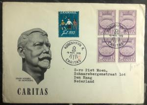 1953 Copenhagen Denmark First Day Cover FDC to The Hage Holland Caritas MXE