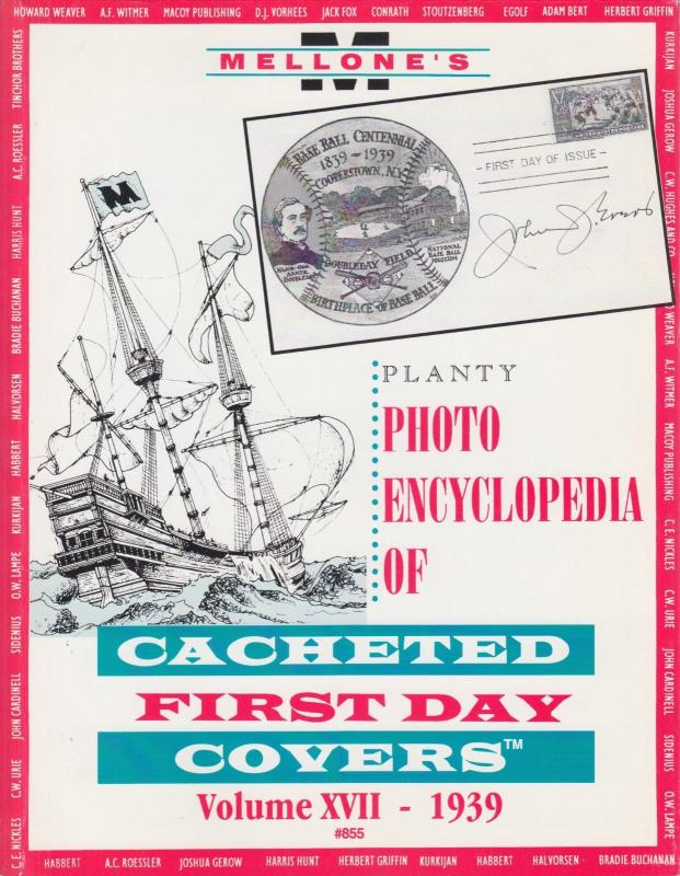 Mellone's Planty Photo Encyclopedia of Cacheted FDCs, Volume XVII, 1939 Baseball